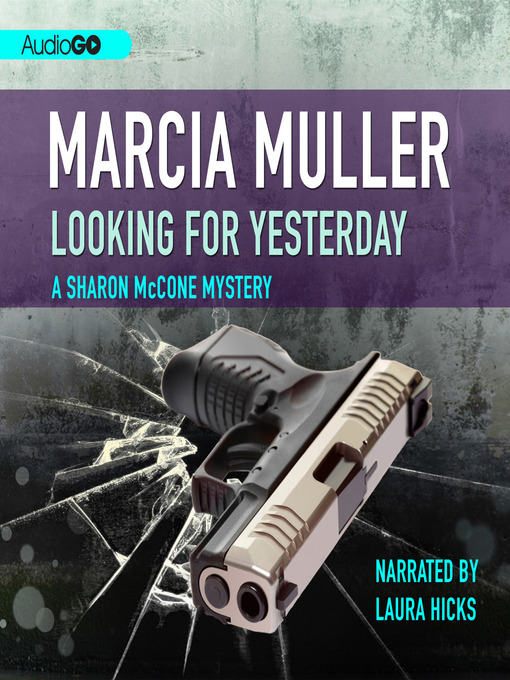 Title details for Looking for Yesterday by Marcia Muller - Available